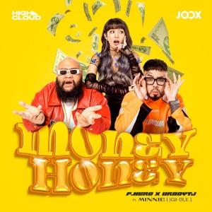 MONEY HONEY F.HERO, UrboyTJ, MINNIE ((G)I-DLE)
