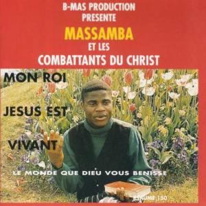 Massamba Et Les Combattants Du Christ
