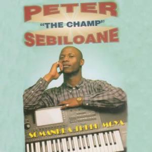 Peter The Champ Sebiloane